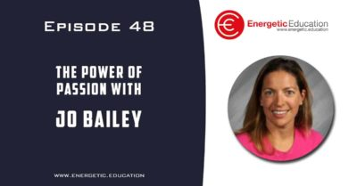 Episode 48 – The power of passion with Jo Bailey